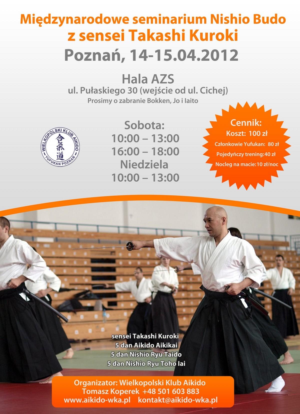 Międzynarodowe seminarium Nishio Budo z sensei Takashi Kuroki w Poznaniu, 14-15.04.2012